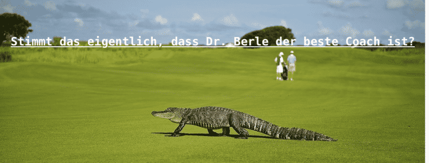 Coachingerfolge beim besten Coach Dr. Berle